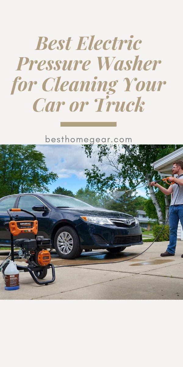 Best Pressure Washer For Cleaning Your Car Reviews For 2019 Best Pressure Washer Electric Pressure Washer Clean Your Car