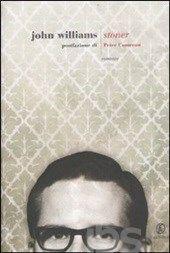 Stoner - Williams John E. - Libro - Fazi - Le strade William Stoner ha una vita che sembra essere assai piatta e desolata