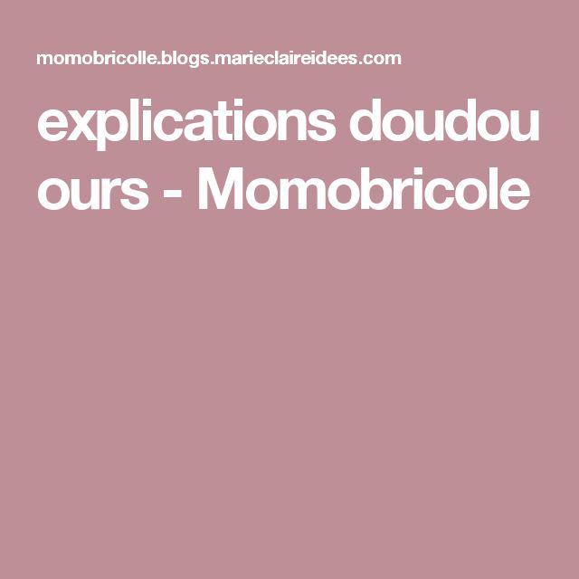 explications doudou ours - Momobricole