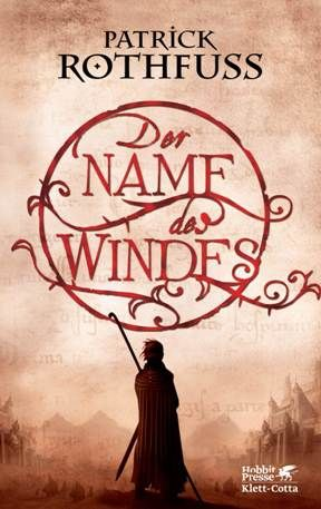 Rezension: Der Name des Windes von Patrick Rothfuss
