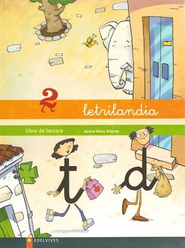 """Recursos didácticos para imprimir, ver, leer: """"Letrilandia"""". LIbro de Lectura 2."""