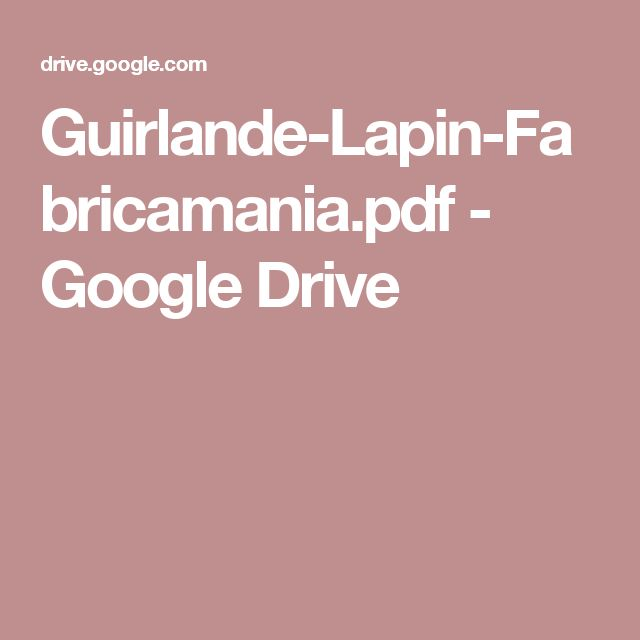 Guirlande-Lapin-Fabricamania.pdf - GoogleDrive