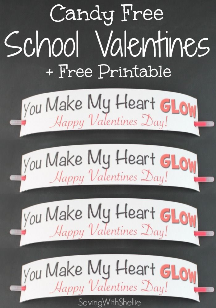 You Make My Heart Glow School Valentine Idea + FREE printable gift tag. You can do the whole class for under $3! #Valentines