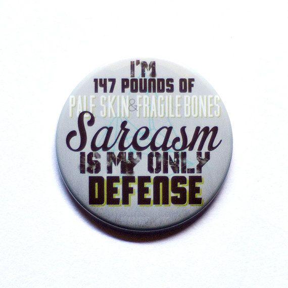 Teen Wolf bouton  sarcasme est ma seule défense  2 par PeppersPins
