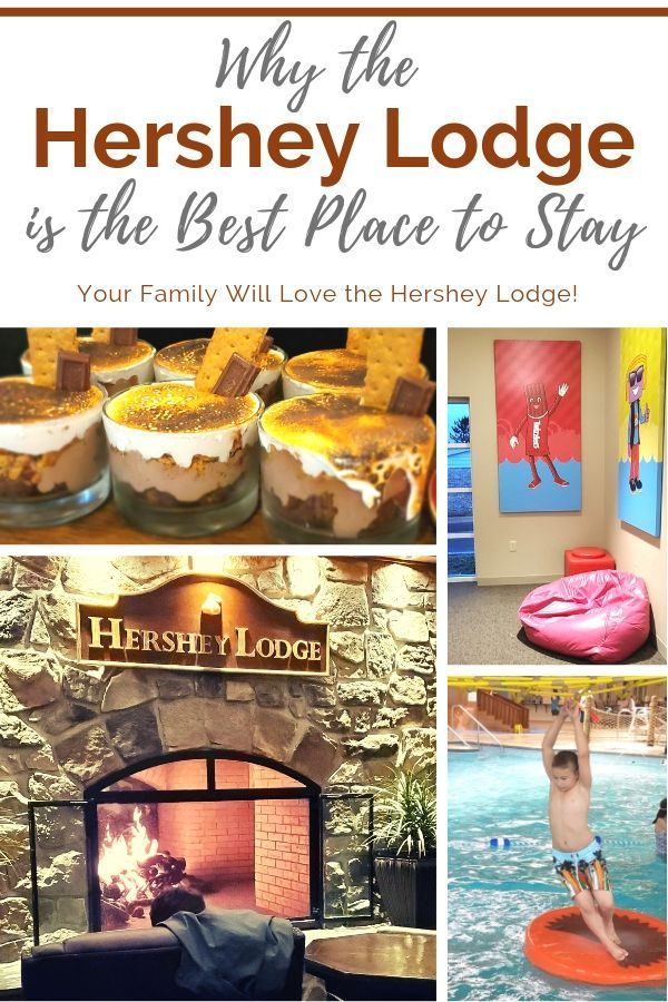 Why The Hershey Lodge Is The Best Place To Stay With Your Family
