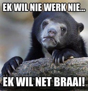 What a long way to the weekend. . . #mondayblues #southafrica #braai #shit_sa_say - Enjoy the Shit South Africans Say! #CapeTown #africa #comedy #humor #braai #afrikaans