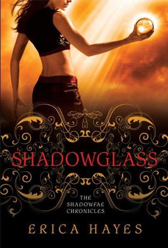 32 best books worth reading images on pinterest books reading and shadowglass the shadowfae chronicles by erica hayes fandeluxe Images