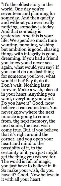 One Tree Hill final season quote. <3 I have never heard as many great quotes as I have in One Tree Hill