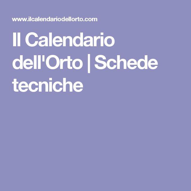 Il Calendario dell'Orto | Schede tecniche