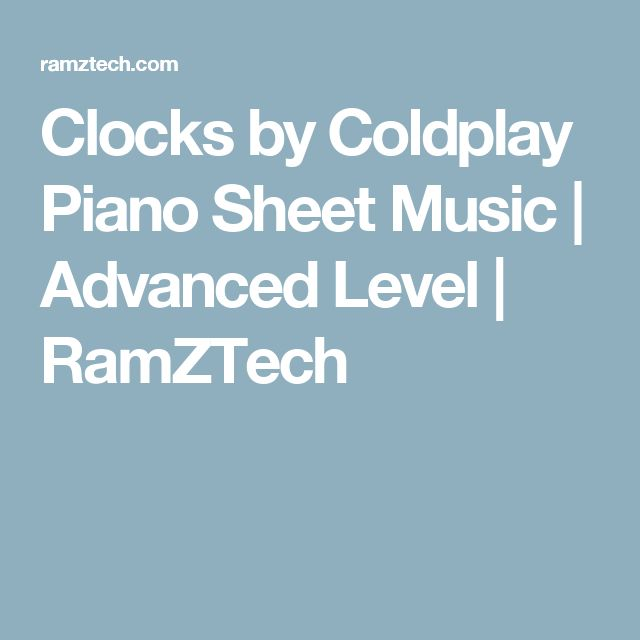 Clocks by Coldplay Piano Sheet Music   Advanced Level   RamZTech