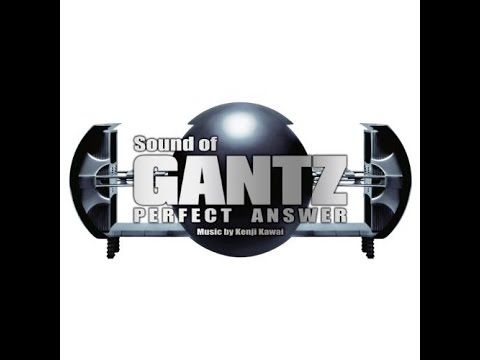 Kenji Kawai - Sound of GANTZ PERFECT ANSWER  Full Original Soundtrack