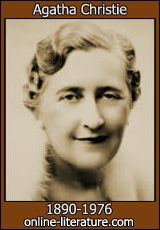 Dame Agatha Christie [pseudonym Mary Westmacott] (1890-1976), prolific English 'Queen of Crime' author of world-renown created such famous detectives as Hercule Poirot, the eccentric Belgian who relied on his keen grasp of logic to nab crooks and English Miss Jane Maple inspired by her maternal grandmother who used her feminine intuition to solve crime.