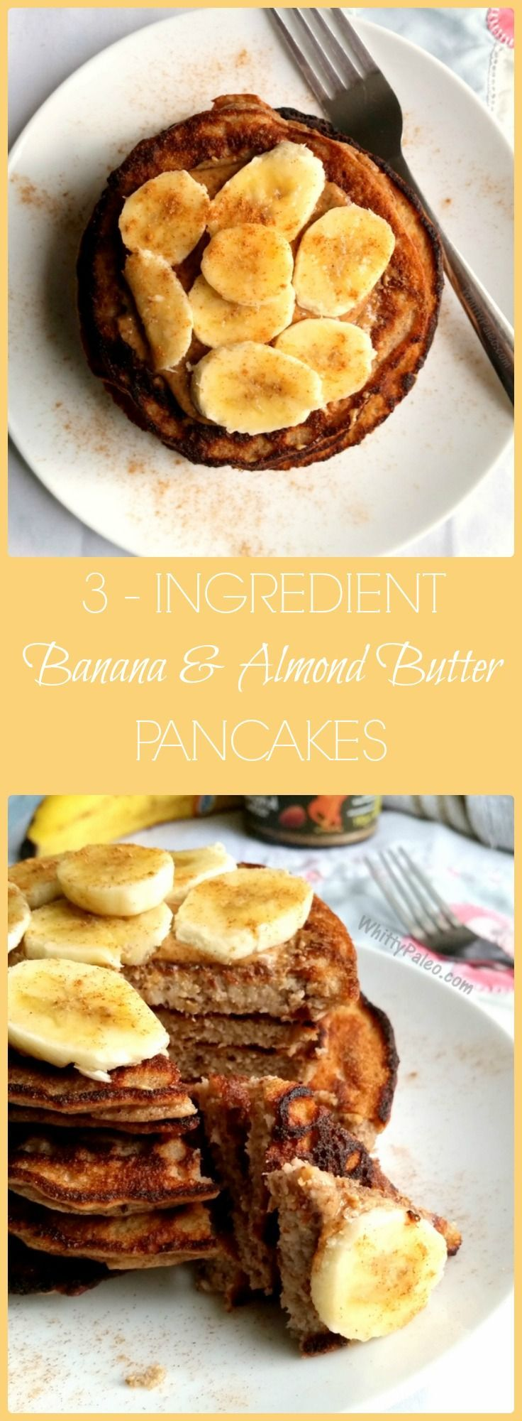 These Paleo, Gluten Free healthy Almond Butter Banana Pancakes only take THREE INGREDIENTS to make!