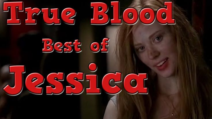 True Blood Best of Jessica 1