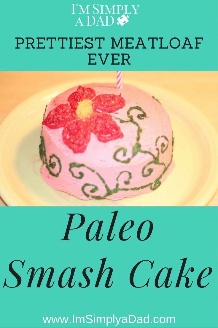 Paleo Smash Cake Something Different A Healthy Sugar Free 1st