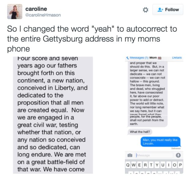 The Gettysburg Address:   17 Text Pranks That Are Way Funnier Than They Should Be