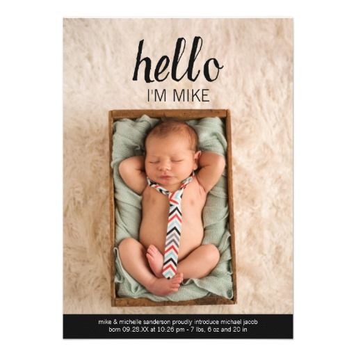 Photo baby announcement - I just really like that it simply states: Hello I'm Mike