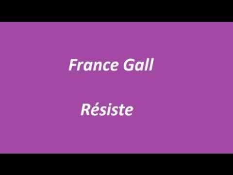 France Gall- Résiste
