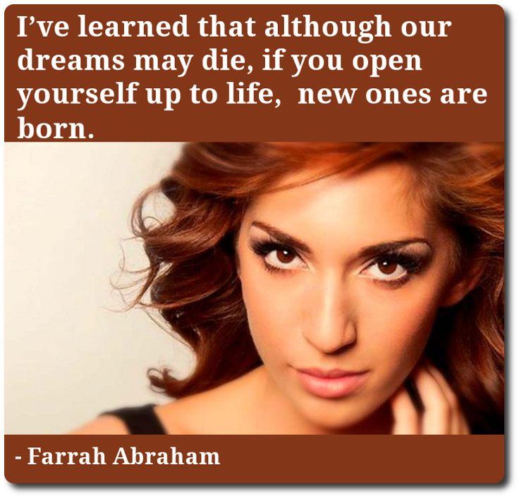 Farrah Abraham On Following Your Dreams