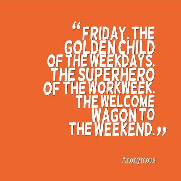Friday Funny Work Quotes: Today Is Friday. Let's All