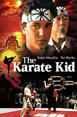 The Karate Kid    Classic-my all time favourite film