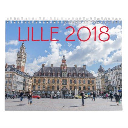 #Lille 2018 calendar - #travel #trip #journey #tour #voyage #vacationtrip #vaction #traveling #travelling #gifts #giftideas #idea