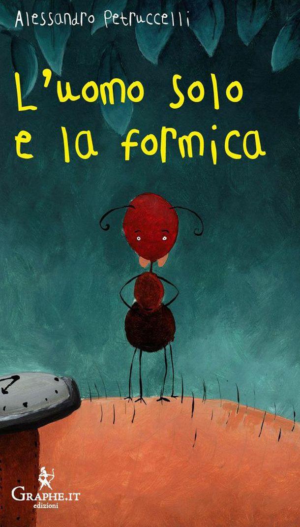 LIBRI PER BAMBINI: L'uomo solo e la formica http://www.piccolini.it/tips/628/libri-per-bambini--Luomo-solo-e-la-formica/