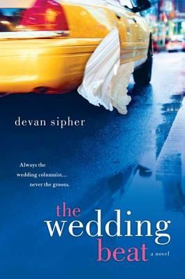 Love women's fiction, but looking for a bit of a change? Try The Wedding Beat by Devan Sipher