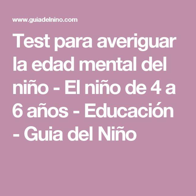 Test para averiguar la edad mental del niño - El niño de 4 a 6 años - Educación - Guia del Niño