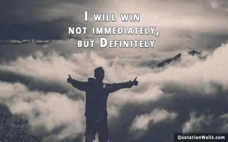 Attitude Quotes I Will Win Wallpaper For Desktop