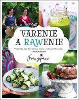 Varenie a rawenie (Zuzana Sakara Antalikova, Francesca Spinelli)