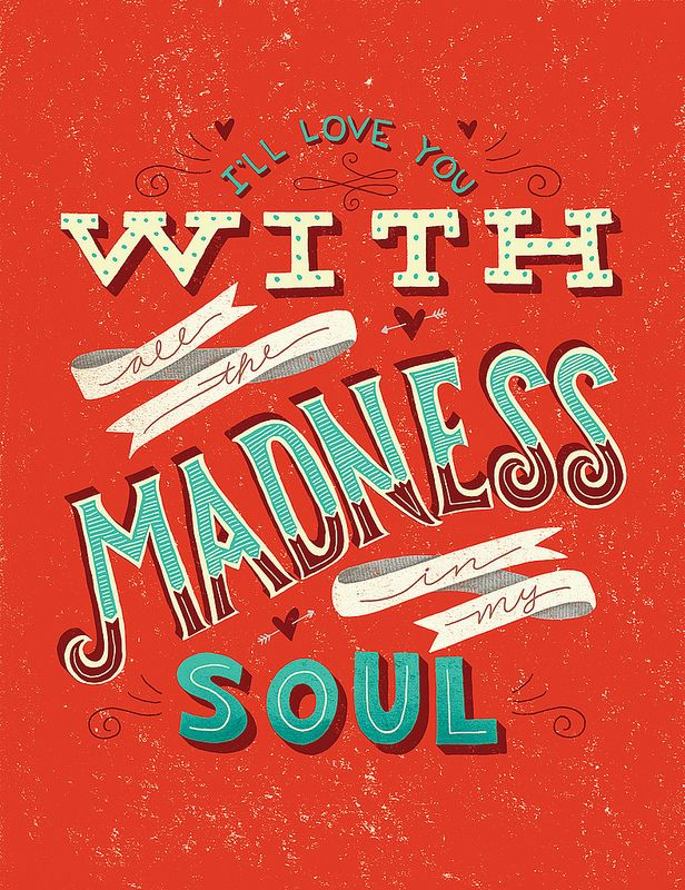 Madness - Bruce Springsteen quote hand lettering by Stephanie Lewis - digital illustration