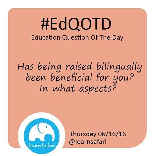 So you were raised bilingually how is that working out for you?  Let us know in the comments below! #EdQOTD #QOTD #parenting #bilingual #multilingual #opportunities #children #wip #Spanish #smartapp #learnspanish