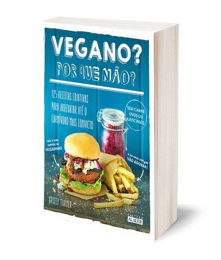 """Livro """"Vegano? Por que não?"""""""