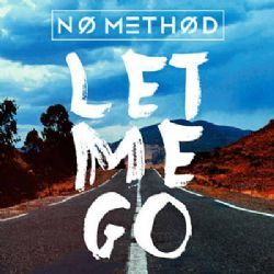 No Method Let Me Go Acoustic Mp3 Indir Nomethod Letmegoacoustic Sarkilar Yeni Muzik Muzik