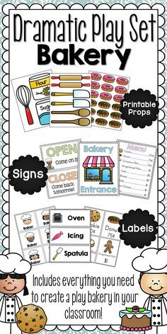 Dramatic Play Set - Bakery This fun, dramatic play unit contains everything that you need to turn part of your classroom into a bakery! Your students will love being able bake, sell, and purchase baked goods from this shop. All 36 pages of printables will sure to be used while students grow their brains through dramatic play! Simply print each page on card stock and laminate for endless use.