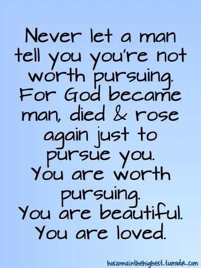 WowEvery Girls, Remember This, Inspiration, Quotes, God Is, So True, Worth Pursue, Worth It, Thank You Jesus
