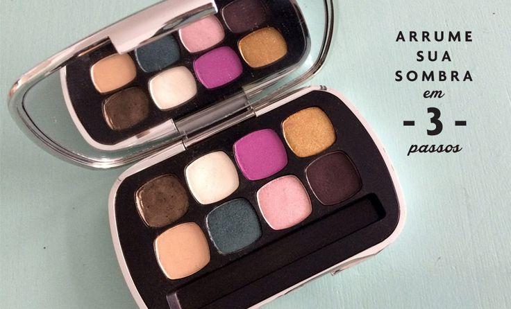 S.O.S. de Beleza: Como consertar sua sombra quebrada em apenas 3 passos!