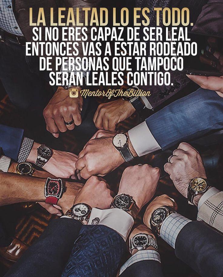 La lealtad no se negocia  @MentorOfTheBillion #frases #motivación #inspiración #éxito
