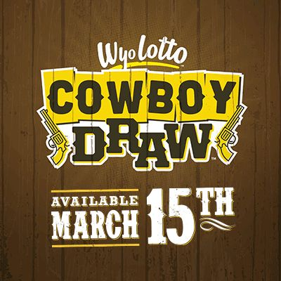 Get ready to draw, Wyoming! The Wyoming Lottery Corporation is proud to bring you Wyoming's very own lottery game, Cowboy Draw™. Set to launch in the spring of 2015, Cowboy Draw gives players better odds and ensures that winning tickets will be sold from a WyoLotto retailer right here in the Cowboy State.  http://wyolotto.com/cowboy-draw-wyoming-game/