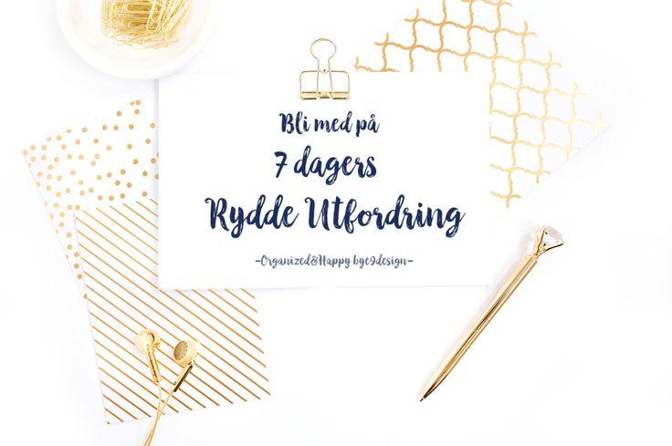 7 dagers Rydde utfordring - Organized&Happy Bye9design