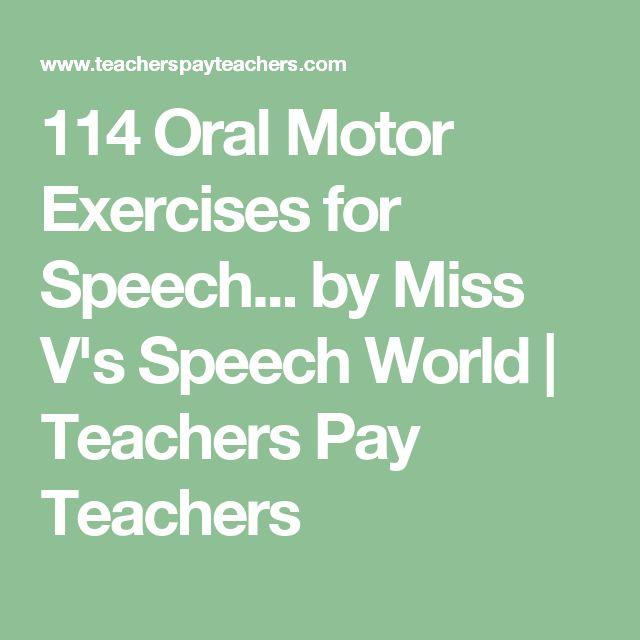 114 Oral Motor Exercises for Speech... by Miss V's Speech World | Teachers Pay Teachers