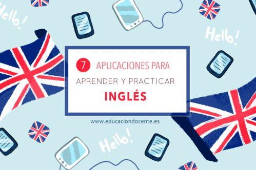 7 aplicaciones para aprender y practicar inglés