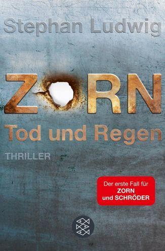 """""""Zorn - Tod und Regen"""" von Stephan Ludwig - der erste Fall für das Ermittlerduo Zorn und Schröder. Klasse!  #Krimi"""
