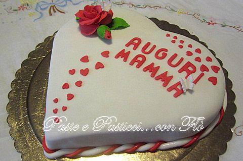 """Torta """" cuore di mamma """""""