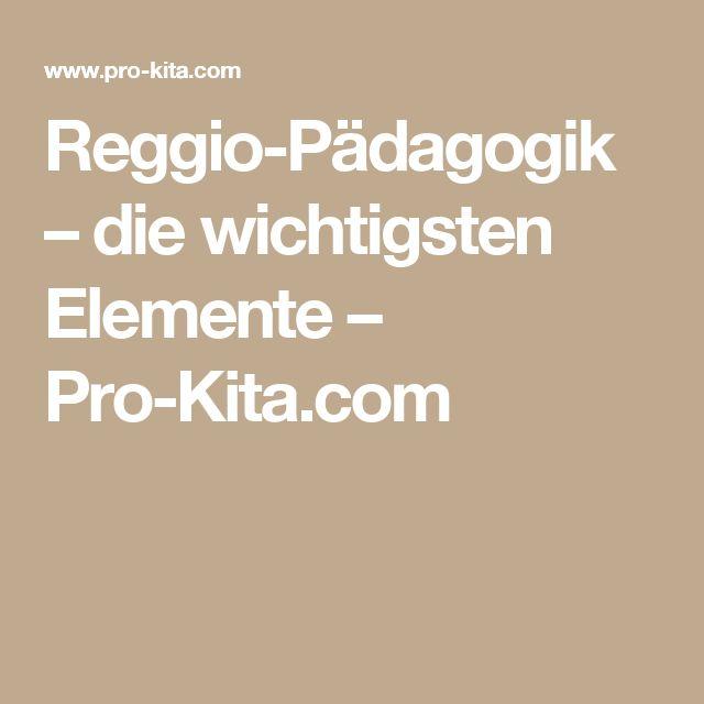 Reggio-Pädagogik – die wichtigsten Elemente – Pro-Kita.com