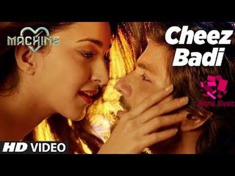 Cheez Badi Video Song   Machine   Mustafa & Kiara Advani   Udit Narayan ...