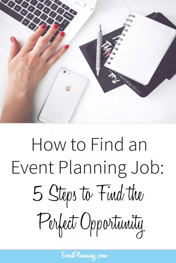 How To Find An Event Planning Job 5 Tips Eventplanning Com How To Find An Event Planning In 2020 Event Planning Jobs Event Planning Quotes Wedding Planner Job
