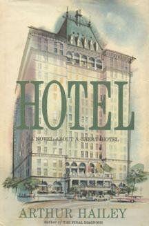 """Hotel"" av Arthur Hailey  'A Book set in a Hotel'"