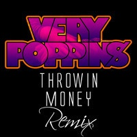 """$$$ VERY POPPIN' #WHATDIRT $$$ J-Lie f Waka Flocka Flame - """"Throwin Money"""" Very Poppins (TRAP Remix) by Very Poppins on SoundCloud"""